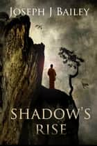 Shadow's Rise - Return of the Cabal ebook by Joseph J. Bailey