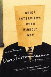 Brief Interviews with Hideous Men - Stories ebook by David Foster Wallace