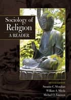 Sociology of Religion ebook by Susanne C Monahan,William Mirola,Michael Emerson