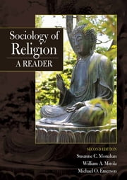 Sociology of Religion - A Reader, CourseSmart (review only) ebook by Susanne C Monahan,William Mirola,Michael Emerson