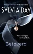 Betoverd - novelle ebook by Sylvia Day, Marike Groot, Sander Brink