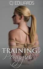 Training the Pony Girl ebook by CJ Edwards