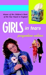 Girls in Tears ebook by Jacqueline Wilson