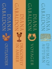 The Outlander Series Bundle: Books 1, 2, 3, and 4 - Outlander, Dragonfly in Amber, Voyager, Drums of Autumn ebook by Diana Gabaldon