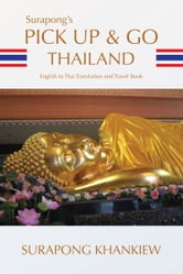 Surapong's Pick Up & Go Thailand ebook by Surapong Khankiew