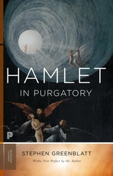 Hamlet in Purgatory ebook by Stephen Greenblatt
