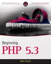 Beginning PHP 5.3 ebook by Matt Doyle