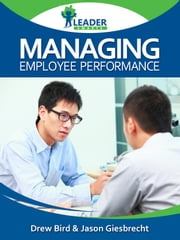 Managing Employee Performance ebook by Andrew Bird
