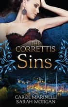 The Correttis - Sins - Box Set, Books 1-2 ebook by Carol Marinelli, Sarah Morgan