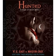 Hunted - A House of Night Novel audiobook by Kristin Cast, P. C. Cast