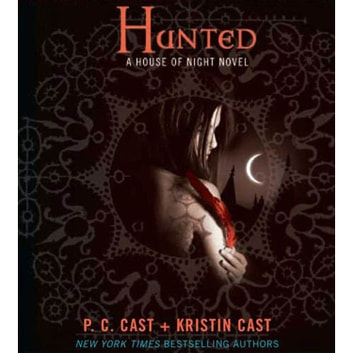 Hunted - A House of Night Novel audiobook by Kristin Cast,P. C. Cast
