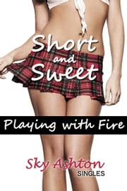 Playing with Fire ebook by Sky Ashton