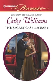 The Secret Casella Baby ebook by Cathy Williams