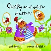 Clucky in the Garden of Mirrors ebook by Mar