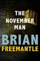 The November Man ebook by Brian Freemantle