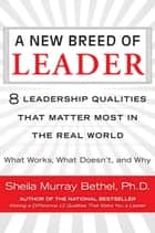 A New Breed of Leader ebook by Sheila M. Bethel
