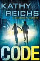 Code ebook by Kathy Reichs, Lia Belt