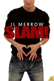 Slam! ebook by JL Merrow