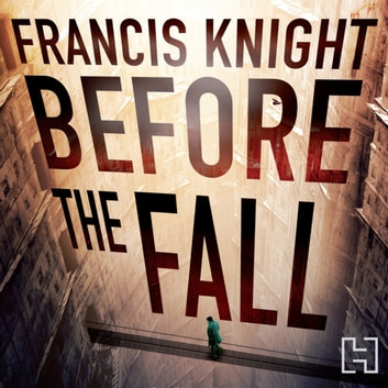 Before the Fall - Book 2 of the Rojan Dizon Novels audiobook by Francis Knight