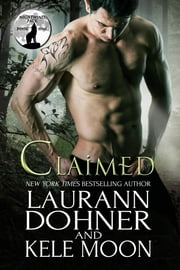 Claimed ebook by Kele Moon, Laurann Dohner