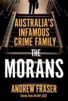 The Morans ekitaplar by Andrew Fraser