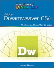 Teach Yourself VISUALLY Adobe Dreamweaver CS6 ebook by Janine Warner