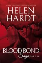 Blood Bond: 11 ebook by Helen Hardt