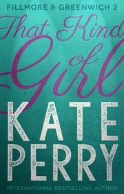 That Kind of Girl ebook by Kate Perry