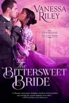 The Bittersweet Bride ebook by
