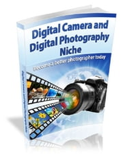 Digital Camera and Digital Photography ebook by Anonymous