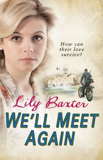 We'll Meet Again ebook by Lily Baxter