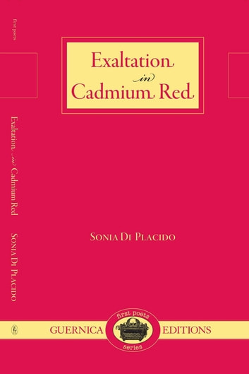 Exaltation in Cadmium Red ebook by Sonia Di Placido
