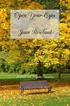 Open Your Eyes ebook by Jann Rowland