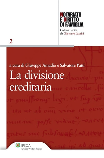La divisione ereditaria ebook by Giuseppe Amadio,Salvatore Patti
