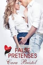 False Pretenses - Rod and Cane Society, #2 ebook by Cara Bristol