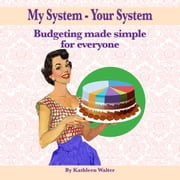 My System – Your System ebook by Kathleen Walter