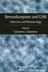 Benzodiazepines and GHB - Detection and Pharmacology ebook by