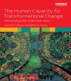 The Human Capacity for Transformational Change eBook por Valerie A. Brown,John A. Harris