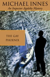 The Gay Phoenix ebook by Michael Innes