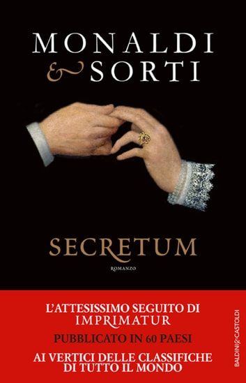 L'amore del Re Sole. Secretum ebook by Rita Monaldi,Francesco Sorti