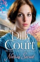 Nettie's Secret ebook by Dilly Court