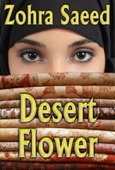 Desert Flower ebook by Zohra Saeed