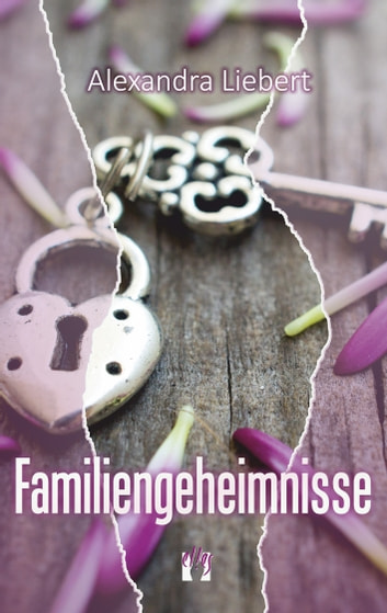 Familiengeheimnisse ebook by Alexandra Liebert
