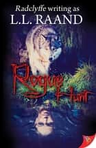 Rogue Hunt ebook by L.L. Raand