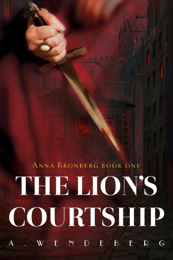 The Lion's Courtship ebook by Annelie Wendeberg