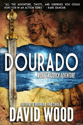 Dourado - A Dane Maddock Adventure ebook by David Wood