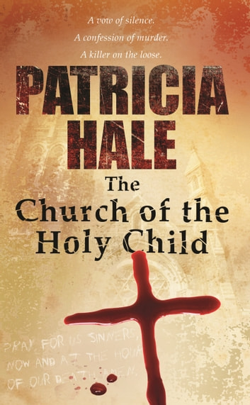 Church of the Holy Child ebook by Patricia Hale