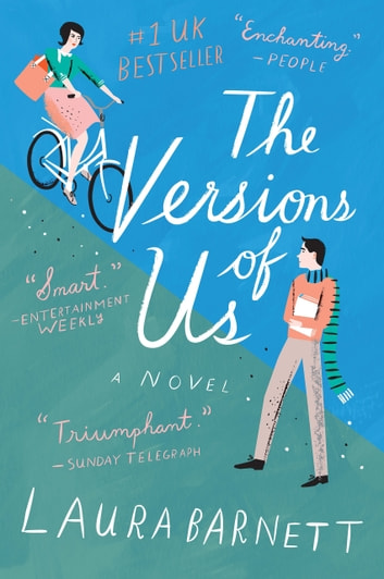 The Versions of Us ebook by Laura Barnett