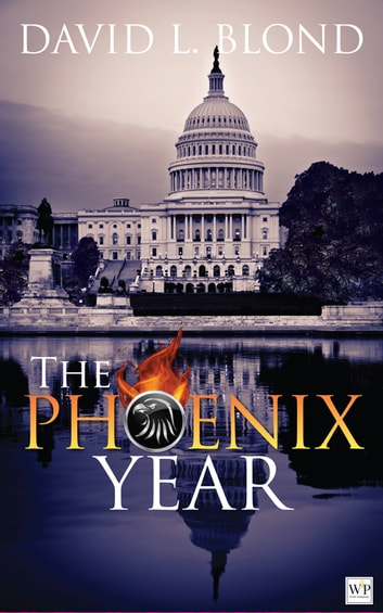 The Phoenix Year ebook by David L. Blond