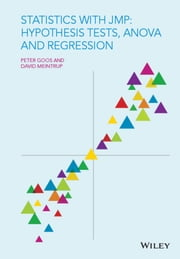 Statistics with JMP: Hypothesis Tests, ANOVA and Regression ebook by Peter Goos,David Meintrup